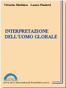1994 - Interpretazione dell'uomo globale