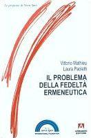 1998 - Il problema della fedeltà ermeneutica