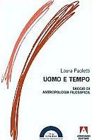 1999 - Uomo e tempo. Saggio di antropologia filosofica